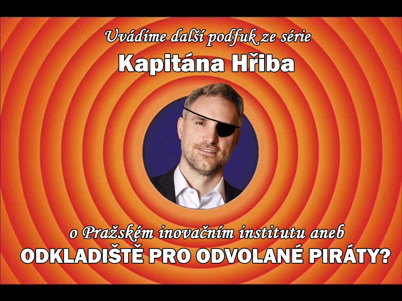 """Pražský inovační institut """"odkladištěm"""" pro nezaměstnané či odvolané Piráty?"""